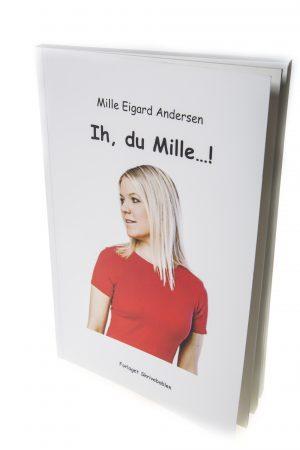 Ih, du Mille!